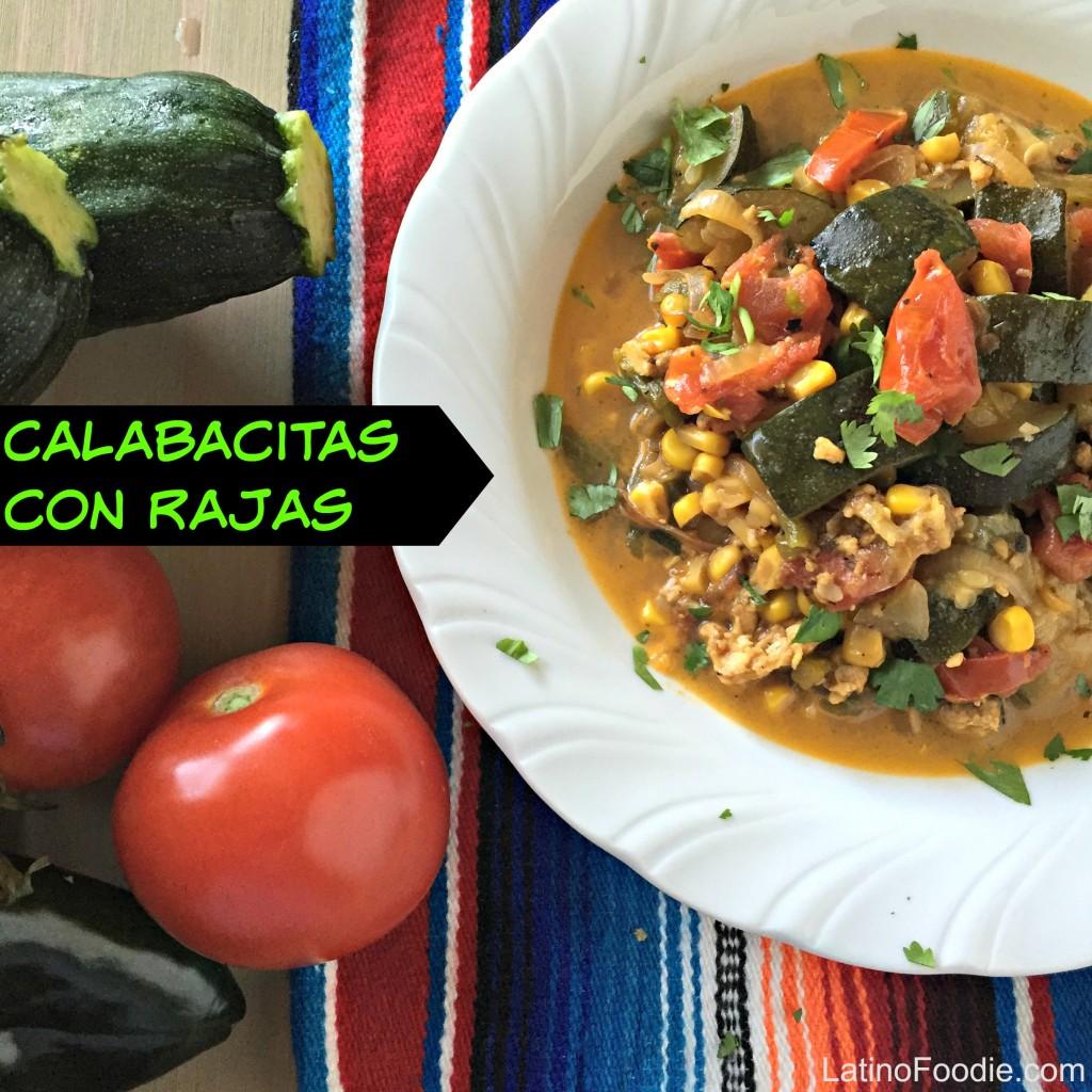 Calabacitas con Rajas by LatinoFoodie