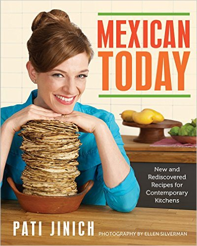 Latino Foodie Christmas Wishlist: Mexican Today: New and Rediscovered Recipes for Contemporary Kitchens