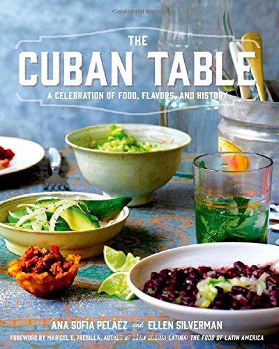 Latino Foodie Christmas Wishlist: The Cuban Table: A Celebration of Food, Flavors, and History