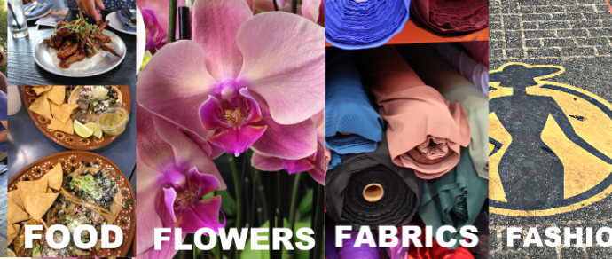 Fabrics, Fashion, Flowers and Food – TIME TO EXPLORE LA FASHION DISTRICT